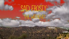 The Weekend - Sad Frosty