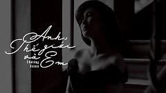 Anh Thế Giới Và Em (Lyric Video) - Hương Tràm