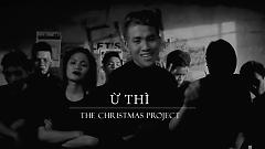 Ừ Thì (The Christmas Project) - Mew Amazing , CAM , Nolza Family