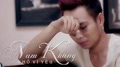 Khổ Vì Yêu - Nam Khang