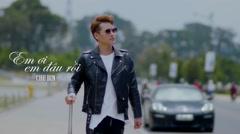 Em Ơi Em Đâu Rồi - Chu Bin