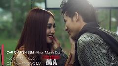 Câu Chuyện Đêm (Studio Version) - Phan Mạnh Quỳnh