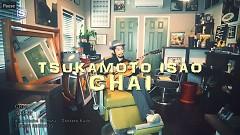 Chai - Tsukamoto Isao