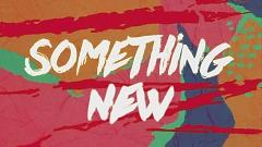Something New (Lyric Video) - Zendaya , Chris Brown