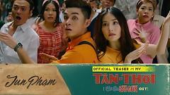 Tân Thời (Teaser) - Jun Phạm