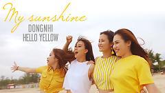 My Sunshine - Đông Nhi, Hello Yellow