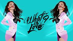 What Is Love ? - Hồ Ngọc Hà