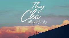 Thay Cha (Lyric Video) - Hoàng Minh Quý