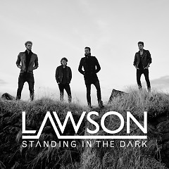 Standing In The Dark - EP - Lawson