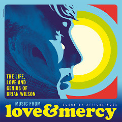 Love & Mercy: The Life, Love And Genius Of Brian Wilson OST - Atticus Ross,Various Artists