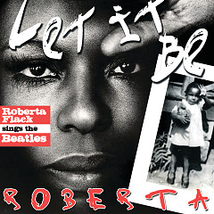 Let It Be Roberta - Roberta Flack Sings The Beatles - Roberta Flack