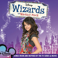 Wizards Of Waverly Place OST - Various Artists