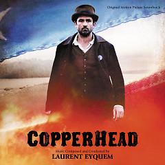 Copperhead OST (Pt.2) - Laurent Eyquem