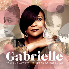 Now And Always 20 Years Of Dreaming (Greatest Hits) (CD2) - Gabrielle