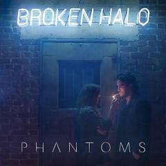 Broken Halo - EP - Phantoms