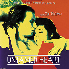 Untamed Heart OST  - Cliff Eidelman