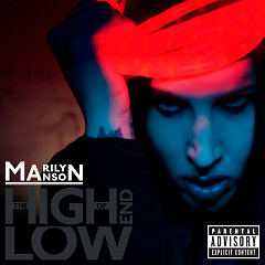 The High End of Low (Disc 1) - Marilyn Manson