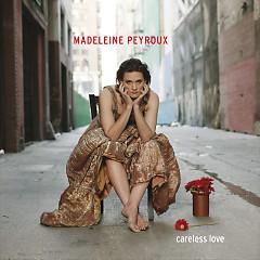 Careless Love - Madeleine Peyroux