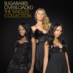 Overloaded The Singles Collection - Sugababes