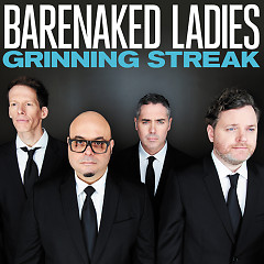 Grinning Streak - Barenaked Ladies