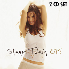 Up! (CD1) - Shania Twain