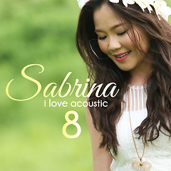 I Love Acoustic 8 - Sabrina