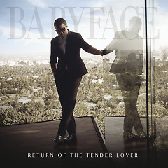 Return Of The Tender Lover  - Babyface