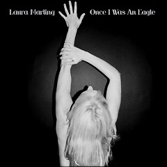 Once I Was An Eagle - Laura Marling