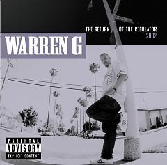 The Return Of The Regulator - Warren G