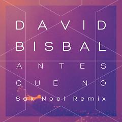 Antes Que No (Single) - David Bisbal