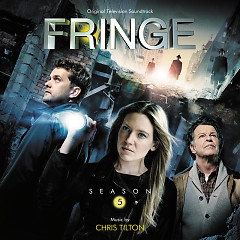 Fringe: Season 5 OST (Pt.1) - Chris Tilton