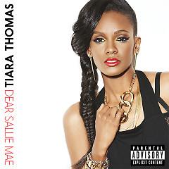 Dear Sallie Mae - EP - Tiara Thomas