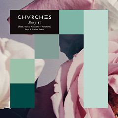 Bury It (Single) - CHVRCHES,Hayley Williams