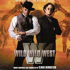 Wild Wild West (Score)  - Elmer Bernstein