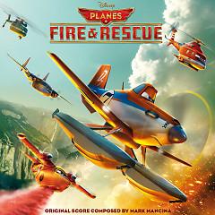 Planes: Fire & Rescue OST (P.2) - Mark Mancina