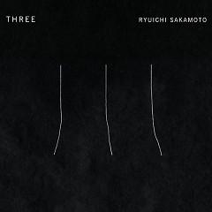 -THREE- - Ryuichi Sakamoto