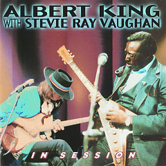 In Session - Albert King,Stevie Ray Vaughan