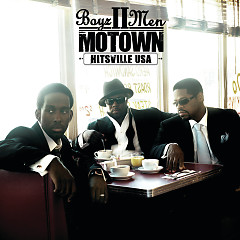 Motown - A Journey Through Hitsville USA - Boyz II Men