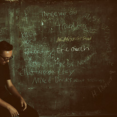 Mr. Misunderstood - Eric Church