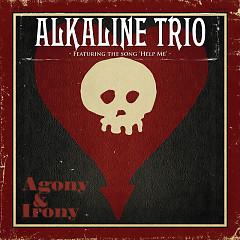Agony & Irony - Alkaline Trio