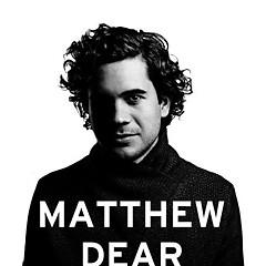 Matthew Dear