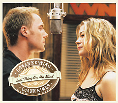 Last Thing On My Mind (CDS) - Ronan Keating,LeAnn Rimes