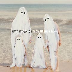 Show Me Your Fangs - Matt Nathanson