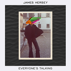 Everyone's Talking (Single) - James Hersey