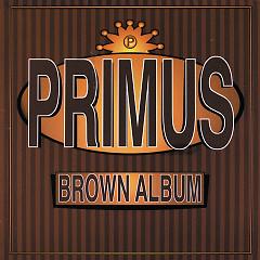 Brown Album - Primus