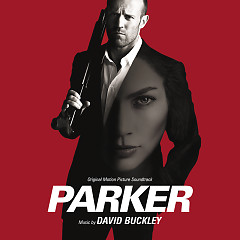 Parker OST (Pt.1) - David Buckley
