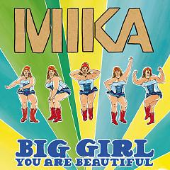 Big Girl (You Are Beautiful) (Single) - Mika