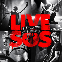 LIVESOS (Bonus Track Version) - 5 Seconds Of Summer