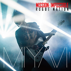 Mission: Impossible Theme - MIYAVI