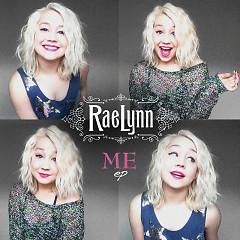 Me - EP - RaeLynn